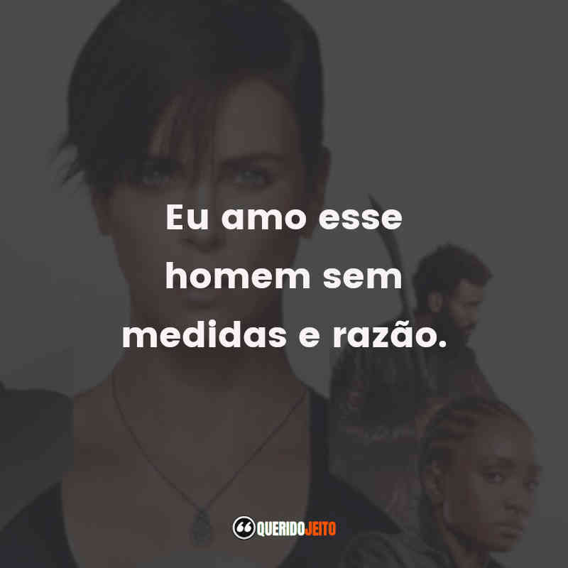 Frases do The Old Guard
