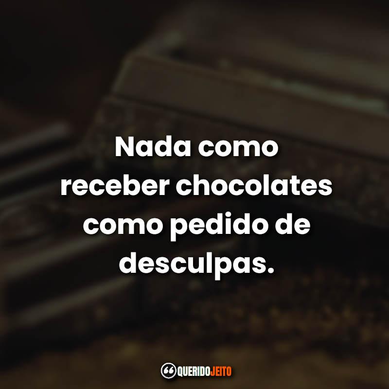 Frases Dia do Chocolate.