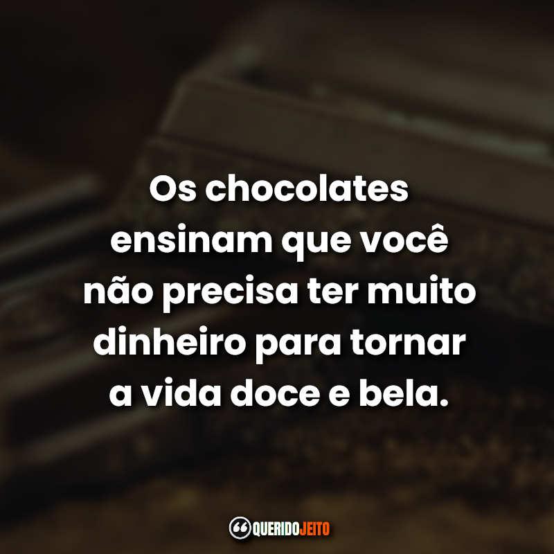 Dia do chocolates Frase.