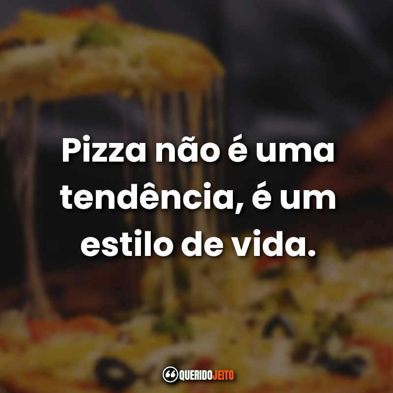 Frases sobre pizza.